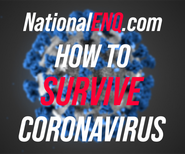National ENQ – How to Survive Coronavirus COVID19 Pandemic