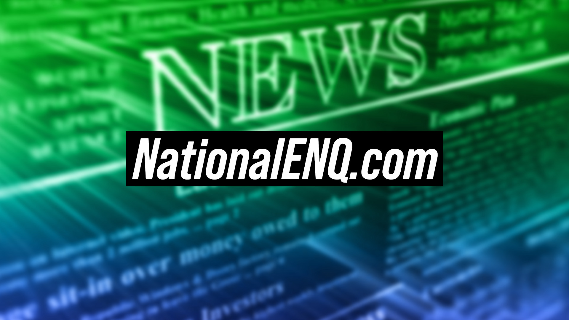 National ENQ in Competition with National Enquirer – Really?