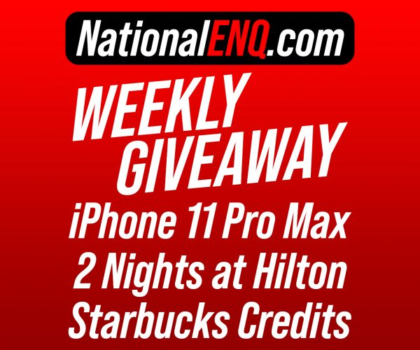 National ENQ Readers Are Rewarded! iPhone 11 Pro Max, Nights at Hilton & Starbucks Giveaway!