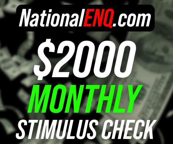 National ENQ White House Sources News: $2000 Monthly Stimulus Check for Americans, Amid Coronavirus (COVID-19) Pandemic