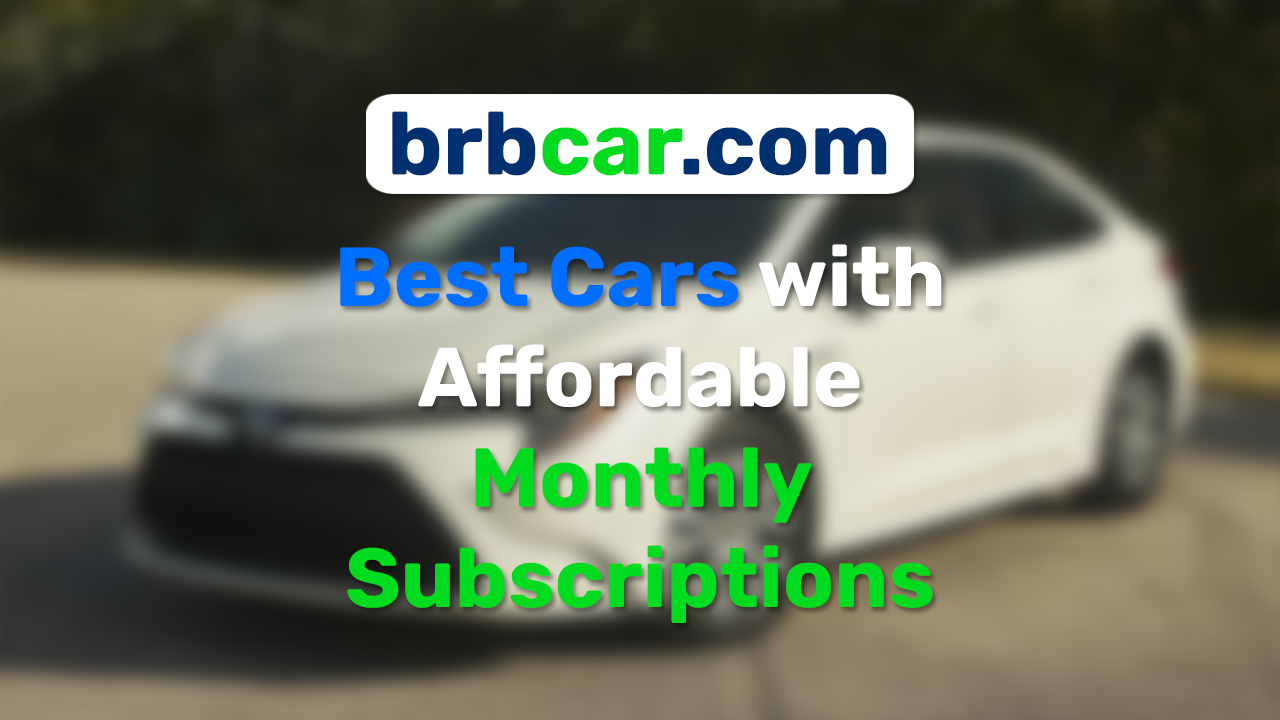The Future Is Here: No More Expensive Car Loans – brbcar (brbcar.com): Your New Car for a Monthly Subscription, Maintenance & Insurance Included