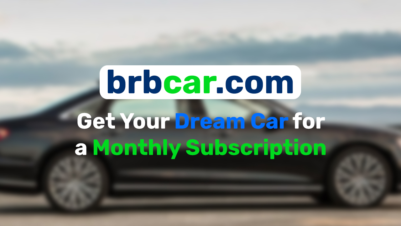 brbcar - brbcar.com Monthly Vehicle Subscription - Affordable Monthly Car Subscriptions