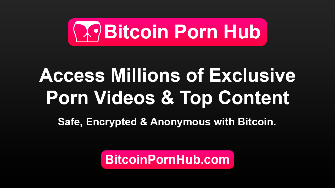 BitcoinPornHub.com-Bitcoin-Porn-Hub-Exclusive-Porn-Videos-Membership-Crypto-Porn-Videos