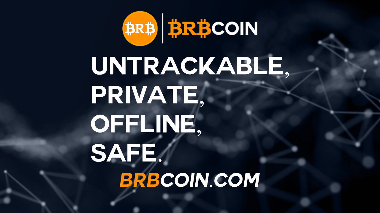 BRBCoin.com_BRBCoin_BRB_Coin_Crypto_Untrackable_Private_Offline_Safe