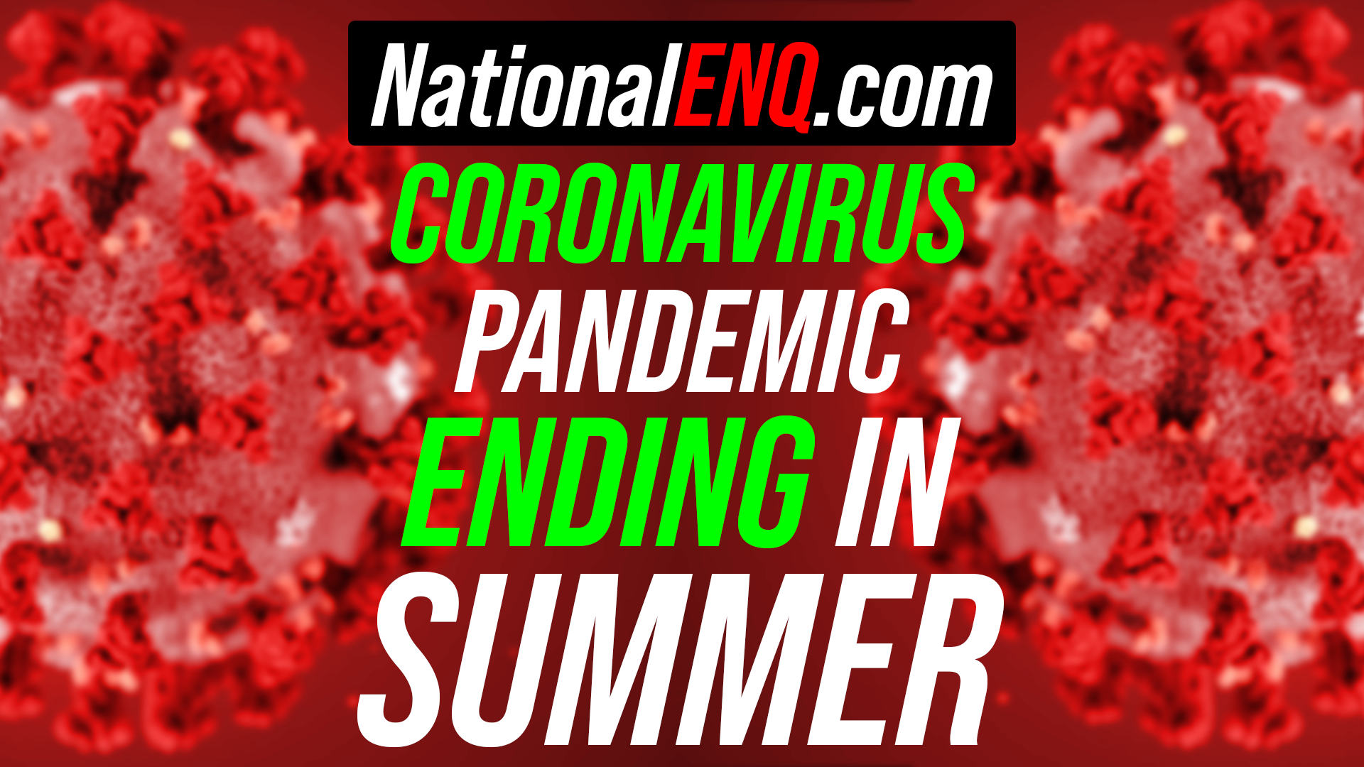National ENQ Breaking News: Coronavirus (COVID-19) Pandemic End By Summer – Social Distancing Guidelines Extended Until April 30 by President Donald Trump, Cases Soar Past 164,000