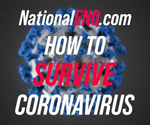 National ENQ – How to Survive Coronavirus COVID19 Pandemic