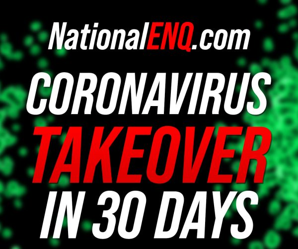 National ENQ Coronavirus News: The U.S. Will End up Worse than Italy If Extreme Measures Aren't Taken in 30 Days