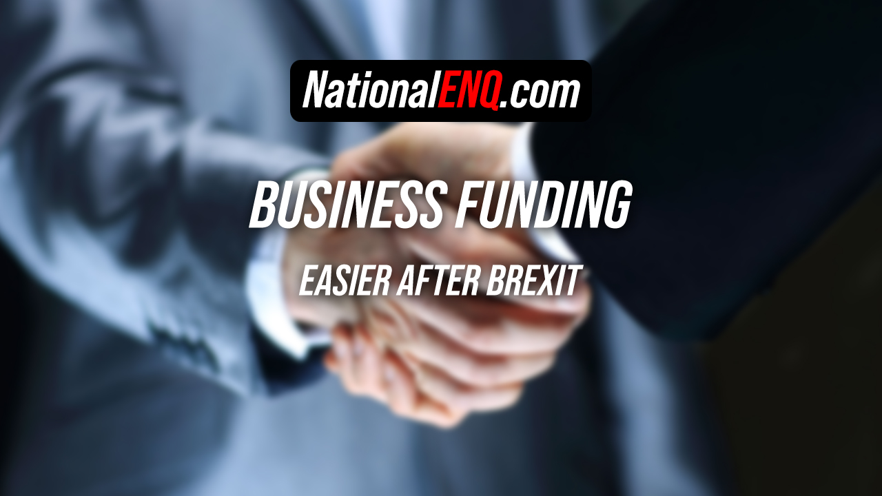 Business Funding, Project Finance,Seed Money & Capital for a Business Idea Easier After Brexit in US, UK, EU, Canada & Worldwide