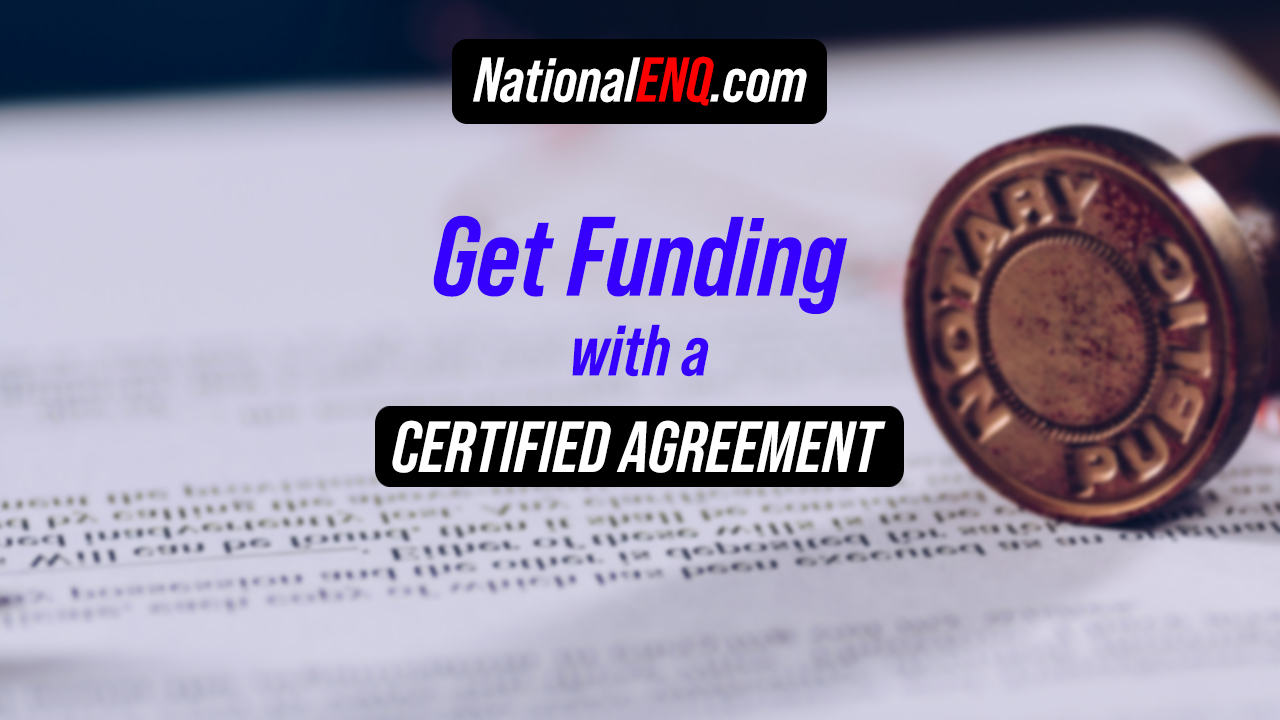 Getting Funding for Your Business Based on a Notary Certified Funding Agreement